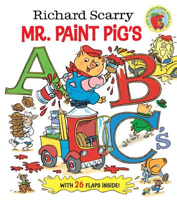 Richard Scarry Mr. Paint Pig's ABC's By Scarry, Richard/ Random House (COR)